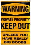 Poster DIN A3 - Warning - Keep Out Unless