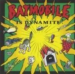 CD - Batmobile - Batmobile Is Dynamite