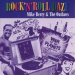 CD - Mike Berry & The Outlaws - Rock?n?roll Daze