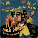 10inch - Dale Rocka And The Volcanoes - The Midnight Ball