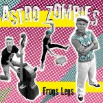 LP - Astro Zombies - Frogs Legs