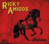 CD - Ricky Amigos - Bronco