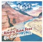 CD - By Coincidence - Rivers Ran