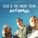 CD - Ellis & The Angry Teens - Alcohol
