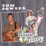 CD - Tom Powder - Dangerous Curves