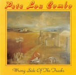 CD - Pete Lou Combo - Wrong Side Of The Tracks