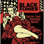 CD - Black Furies - Death Trip Saturday Night