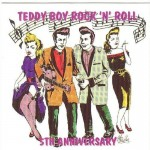 CD - VA - Teddyboy Rock' N' Roll - 5th Anniversary