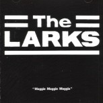 CD - Larks - Maggie Maggie Maggie