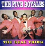 CD - Five Royals - The Real Thing