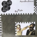CD - Alpha Boy School - Big Fight