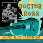 10inch - Doctor Ross - Boogie, Blues & Breakdown