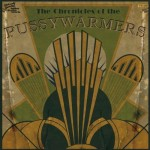 CD - Pussywarmers - The Chronicles Of...