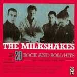 CD - Milkshakes - 20 Rock And Roll Hits Of The 50s And 60s