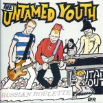 Single - Untamed Youth - Russian Roulette; Mean Woman