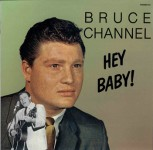 LP - Bruce Channel - Hey Baby!