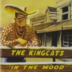 CD - Kingcats - In The Mood