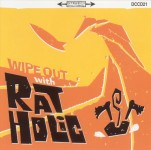 CD - Rat Holic - Wipe Out With Rat Holic