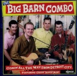 CD - Big Barn Combo - Comin all the Way from