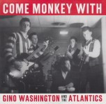 Single - Gino Washington - Out Of This World , Come Monkey With Me , Heartburn + 1