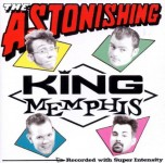 CD - King Memphis - The Astonishing