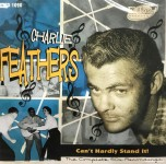 CD-2 - Charlie Feathers - Can't Hardly Stand It