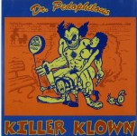10inch - Killer Klown - Dr. Pedophilous
