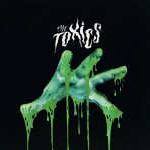 10inch - Toxics - The Toxics