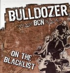 LP - Bulldozer BCN - On The Blacklist