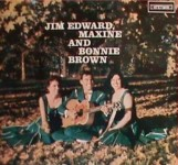 LP - Jim Edward, Maxine and Bonnie Brown - Self Titled