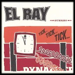 CD - El Ray - TickTickTick