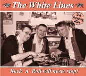 CD - White Lines - Rock'n'Roll Will Never Stop