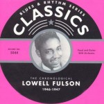 CD - Lowell Fulson - 1946 - 1947 The chronological classics