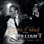 CD - William T & The Black 50s - Shake It Baby!