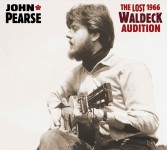 CD - John Pearse - The Lost 1966 Waldeck Audition