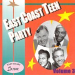 CD - VA - East Coast Teen Party Vol. 3