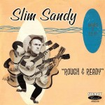 CD - Slim Sandy - Rough & Ready