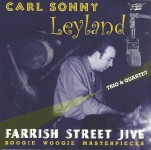 CD - Carl Sonny Leyland Trio & Quartet - Farrish Street Jive