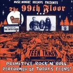 CD - 99Th Floor - Teen Trash Vol. 9