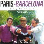 CD - Paris-Barcelona Swing Connection feat. Wild Bill Davis - Wild Cat