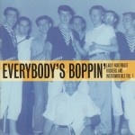 LP - VA - Everybody's Boppin' - Early Northwest Rockers And Instrumentals Vol. 1