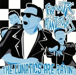 10inch - Frantic Flintstones - Lunatics are Ravin?