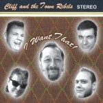 Single - Cliff and the Town Rebels - I Want That! - EP