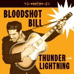 LP - Bloodshot Bill - Thunder And Lightning