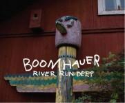 CD - Boomhauer - River Run Deep