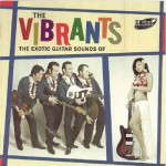 CD - Vibrants - The Exotic Guitar Sounds of the Vibrants