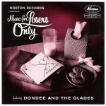 Single - Dondee And The Glades - Music For Losers Only