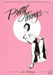 Buch - Pretty Things: The Last Generation of American Burlesque Queens