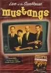 DVD - Mustangs - Live At The Sunhouse