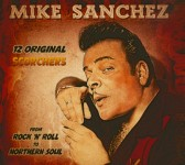 CD - Mike Sanchez - 12 Original Scorchers